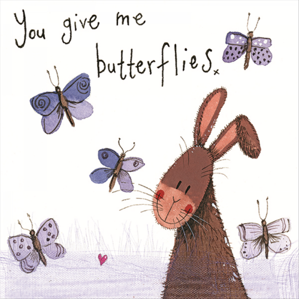 You Give Me Butterfles Card